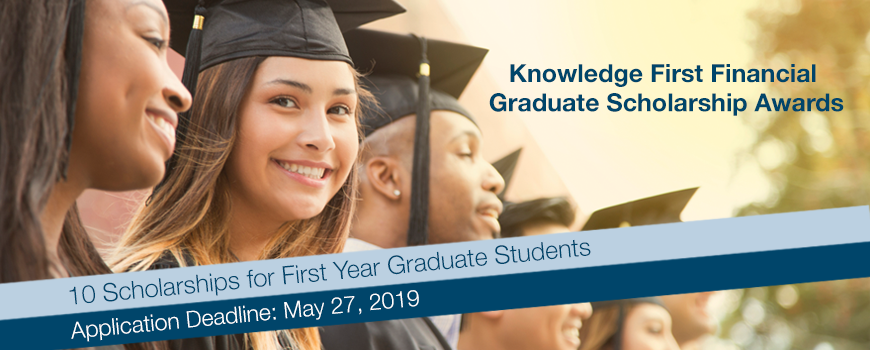 Knowledge First Financial Graduate Scholarship Awards